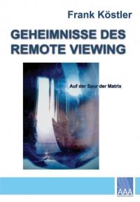 Frank Köstler: Geheimnisse des Remote Viewing