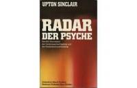 Upton Sinclair: Radar der Psyche