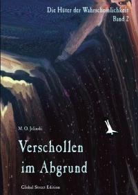M.O. Jelinski: Verschollen im Abgrund