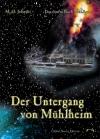 M.O. Jelinski: Der Untergang von Mühlheim