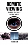 Tim Rifat:Remote Viewing: What It Is, Who Uses It and How To Do It